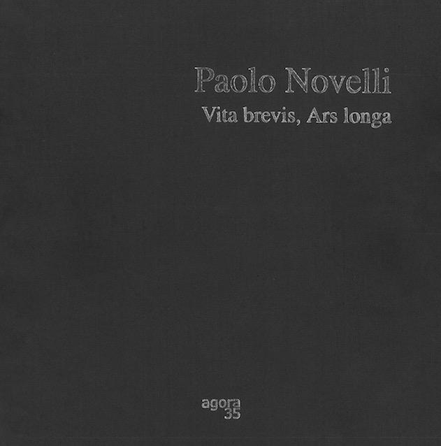 paolo_novelli_01_vita_brevis_ars_longa