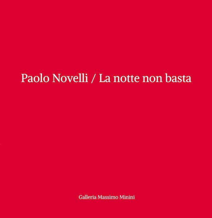 paolo_novelli_06_la_notte_non_basta